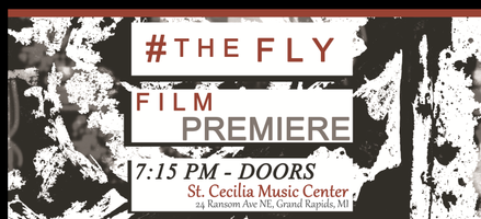 """The Fly"" Official Premiere JAN 3 - DOORS @ 7:15 PM -..."