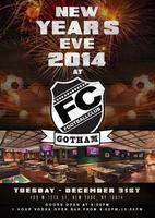 New Years Eve at FC Gotham (Formerly known as RDV)
