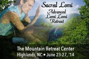 Advanced Lomi Lomi Retreat •Sacred Lomi in NC