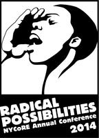 NYCoRE 2014 Conference: Radical Possibilities