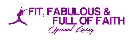 FIT, FABULOUS & FULL OF FAITH FOR THE NEW YEAR