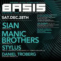 BASIS  Saturday Dec 28 ft SIAN & MANIC BROTHERS at Los...