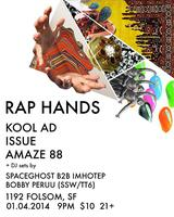 RAP HANDS   ft   KOOL AD   ISSUE   AMAZE 88   SPACE...