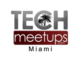 Miami TechMeetups: CrowdCamp