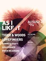 As I Like It with Tiger & Woods LIVE and Lovefingers
