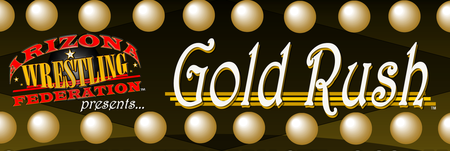 AWF presents: Gold Rush