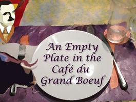 An Empty Plate in the Cafe de Grand Boeuf