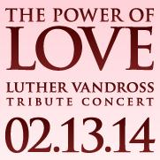 The Power Of Love: Tribute To Luther Vandross