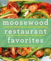 Cook The  Book: Moosewood Restaurant Favorites