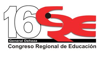 """16º Congreso Regional de Educación - Los desafíos del Tercer Milenio - """"LOS APRENDIZAJES Y LAS EMOCIONES"""""""