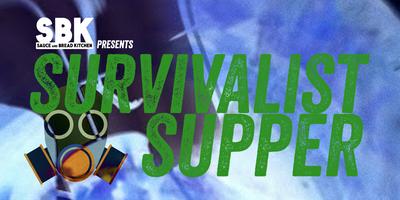Survivalist Supper