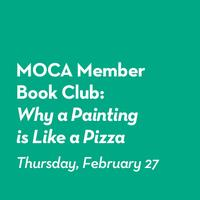 Member Book Club: Why a Painting is Like a Pizza