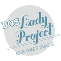 BOS Lady Project: Kick-Off Event