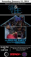 Sip & Vibe: The House Party Away from Home....