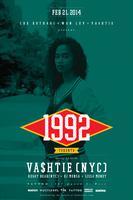 Che Kothari x Wan Luv x Va$htie present...1992
