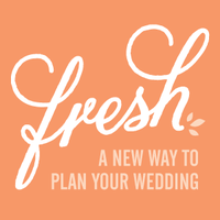 Fresh: A new way to plan your wedding