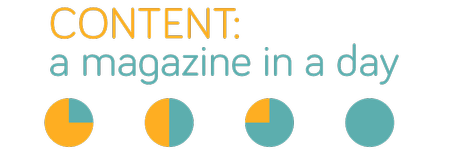 Content: A Magazine in a Day