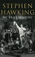 My Brief History: A Memoir by Stephen Hawking - Big...