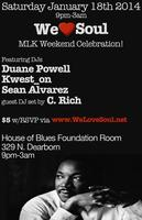 We Love Soul MLK Weekend Celebration!
