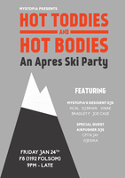 Mystopia Presents: Hot Toddies & Hot Bodies