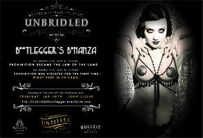 Unbridled: Bootlegger's Bonanza
