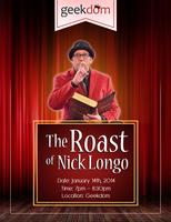 The Roast of Nick Longo