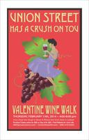 Union Street Has a Crush on You Valentine Wine Walk...
