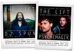 theLIFT (LA) presents PSYCHEMAGIK + SPUN
