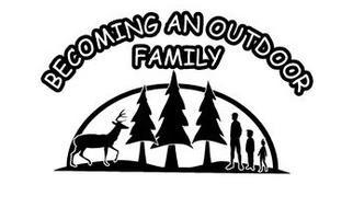 Becoming an Outdoor Family 2014
