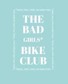 The Bad Girls* Bike Club logo