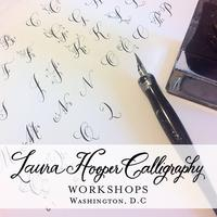 Laura Hooper Calligraphy ~ February DC Workshop