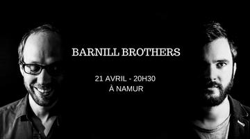 Barnill Brothers à Namur