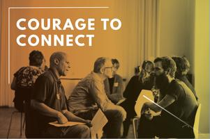 Finding Courage to Connect