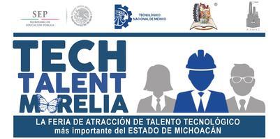 TECH TALENT MORELIA - 26/ABRIL/2018 - evento de...