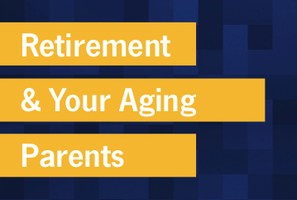 Austin, TX - Retirement & Your Aging Parents