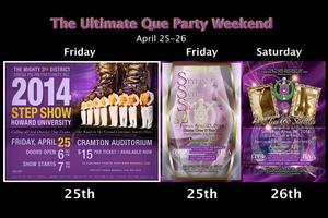 DMV Ques Presents The Ques Ultimate Party Weekend!