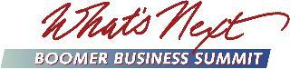 Ninth  Annual What's Next Boomer Business Summit March 28,...