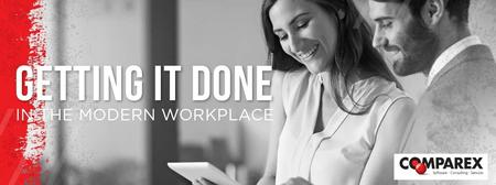 COMPAREX CA: Getting it Done in the Modern Workplace -...