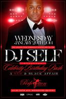 Wed(1/29) DJ Self Celebrity Birthday at Perfection | 5...