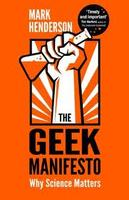 The Geek Manifesto by Mark Henderson - @scibookchat...