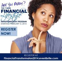 7 WEEK FINANCIAL LIFESTYLE TRANSFORMATION PROGRAM 2014