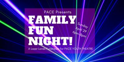 PACE Presents: Family Fun Night!