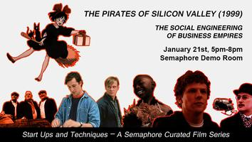 Semaphore Film Series - The Pirates of Silicon Valley