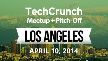 TechCrunch Meetup: Los Angeles April 10, 2014