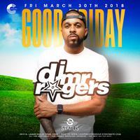 DJ Mr Rogers This Friday at Status