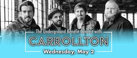 THE UNDERGROUND 2018 BENEFIT CONCERT - WITH CARROLLTON