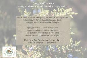 Foragers Ferments - Winter Solstice - 12/21