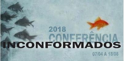 Série de Conferência Inconformados