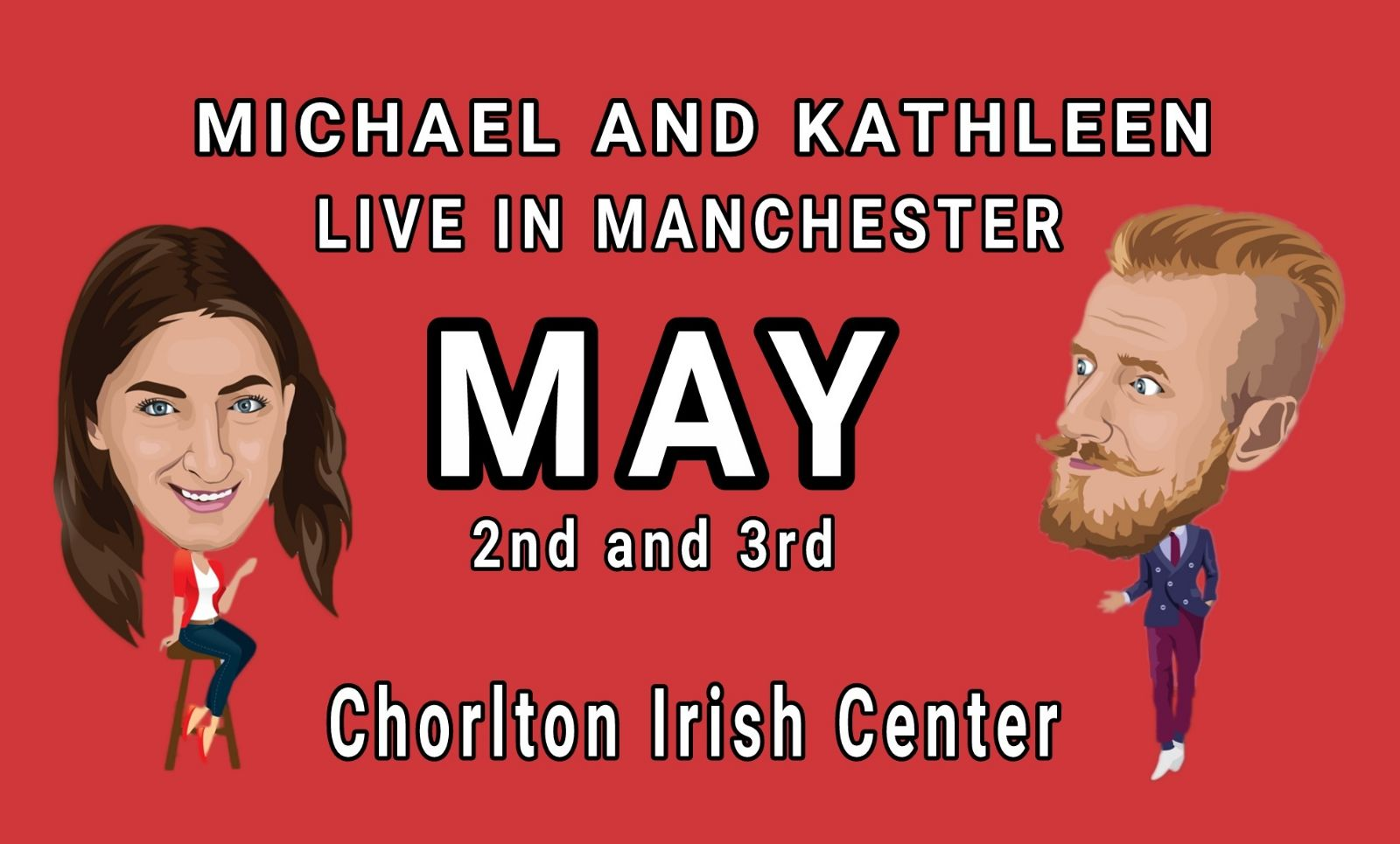 Michael And Kathleen And Friends Live In Manchester