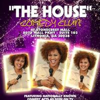 THE HOUSE COMEDY SHOW hosted by Paula Gilchrist -...